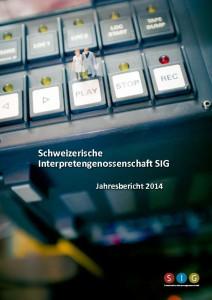 thumbnail of SIG_Jahresbericht_2014